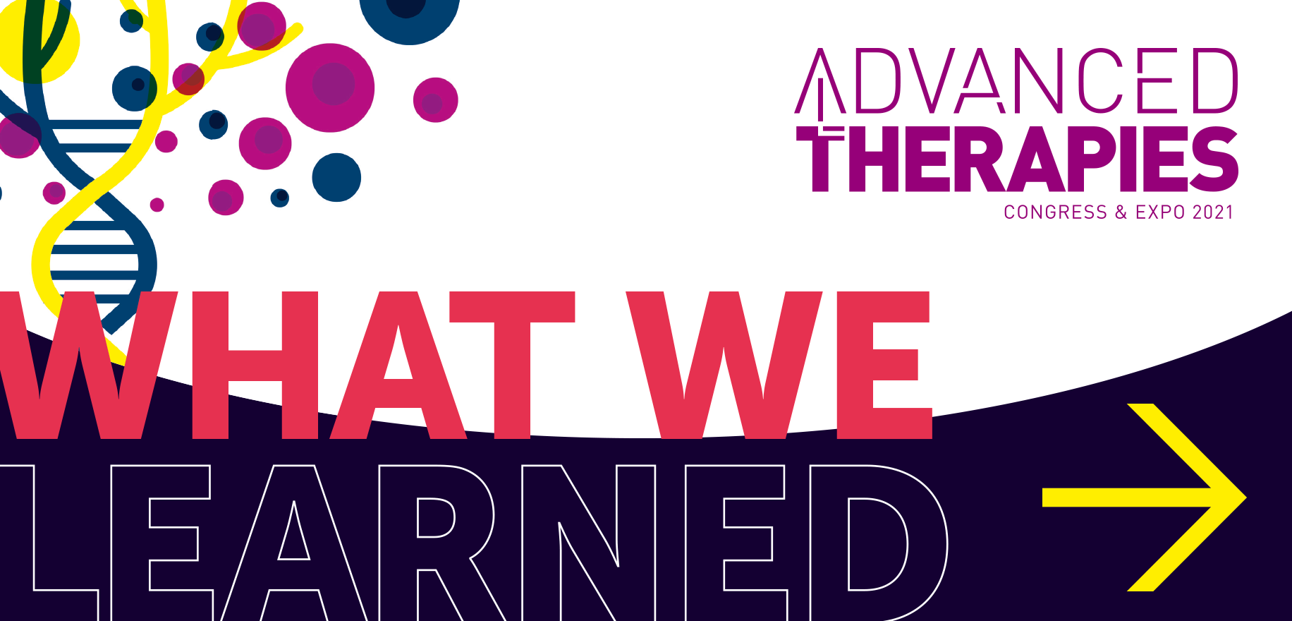 Advanced Therapies Congress and Expo: What we learned